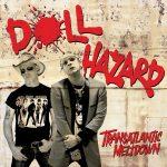 Doll Hazard-Transatlantic Meltdown
