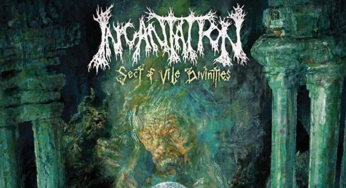 Incantstion-Sect-of-Vile-Divinities-710x710